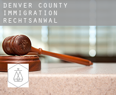 Denver County  immigration rechtsanwalt