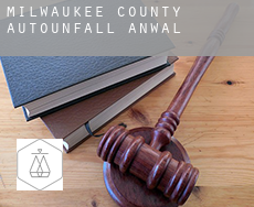 Milwaukee County  Autounfall Anwalt